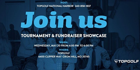 Topgolf National Harbor 2020 Tournament & Fundraiser Showcase - POSTPONED tickets