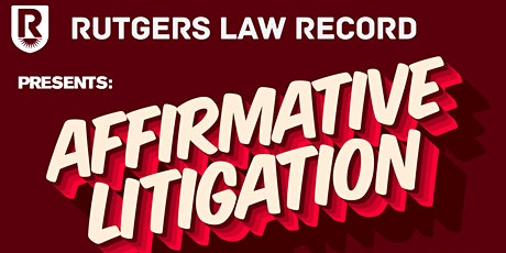 Affirmative Litigation: Law Record's Annual Symposium tickets