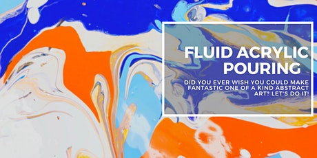 Fluid Acrylic Pouring tickets