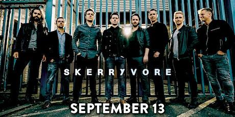Skerryvore tickets