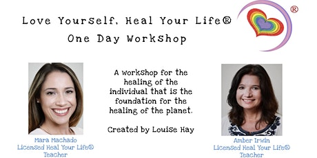 Love Yourself, Heal Your Life® One Day Workshop tickets