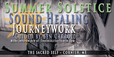 Summer Solstice Sound Healing Journeywork with Ben Carroll tickets