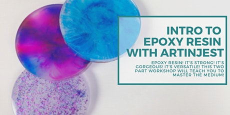 Intro to Resin with Art In Jest (Two Day Workshop) tickets