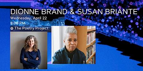POSTPONED: Dionne Brand & Susan Briante tickets
