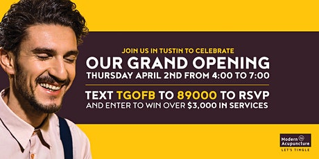 Grand Opening - Modern Acupuncture, Tustin tickets