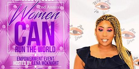 2nd Annual Women Can Run The World: Women Empowerment Event tickets