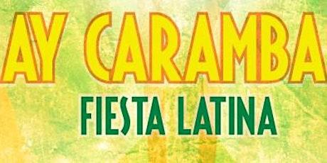 10th Annual Ay Caramba! Fiesta Latina tickets