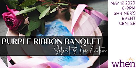 2nd Annual Purple Ribbon Banquet tickets