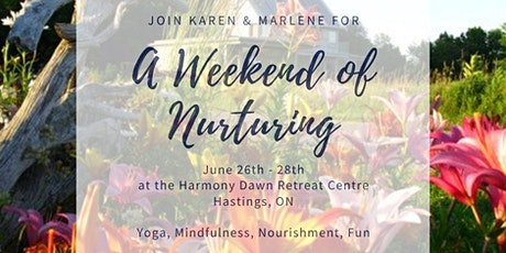 """""""A Weekend of Nurturing"""" Women's Retreat tickets"""