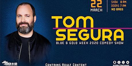 Blue & Gold Week 2020 Big Comedy Show ft. Tom Segura tickets