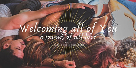 Welcoming all of You, a Journey of Self-Love tickets