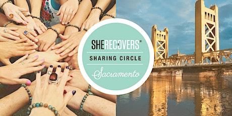 SHE RECOVERS® Sharing Circle Sacramento Group- April 2020 tickets