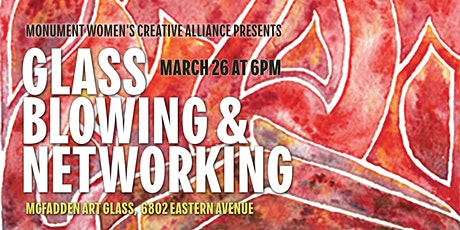 MWCA Glass Blowing  and Networking Event tickets