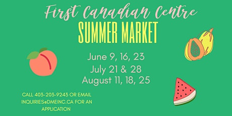SUMMER MARKET –  FIRST CANADIAN CENTRE tickets