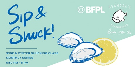 Seamore's Experiences - Sip & Shuck tickets