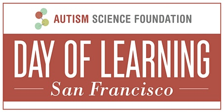 Autism Science Foundation: Day of Learning West  tickets
