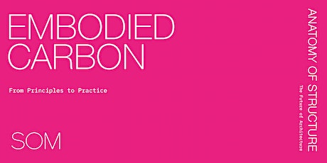 Cancelled: Embodied Carbon: From Principles to Practice tickets