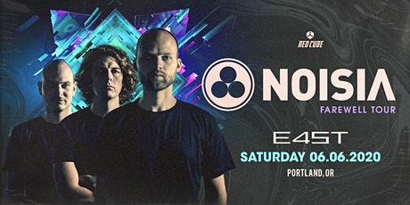 NOISIA - FAREWELL TOUR tickets