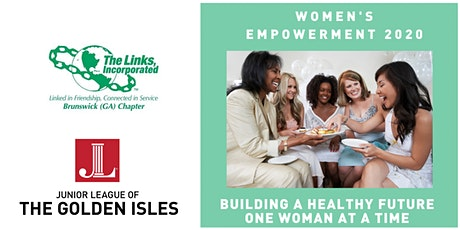 Women's Empowerment 2020: Building A Healthy Future, One Woman At A Time! tickets