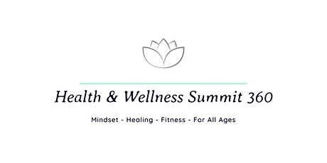 Health & Wellness Summit 360:   Expo Showcase Partners tickets