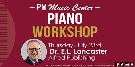 Piano Workshop w/ Dr. E.L. Lancaster from Alfred Publishing - CANCELLED tickets