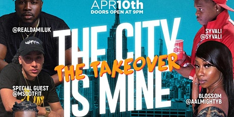 The City Is Mine (The Takeover) tickets