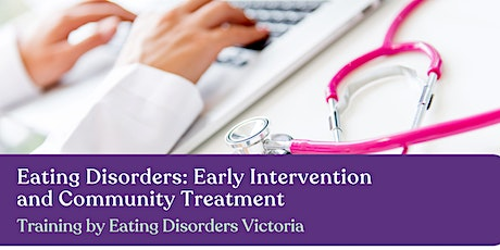 Eating Disorders: GP Education Training Hobart and Launceston tickets