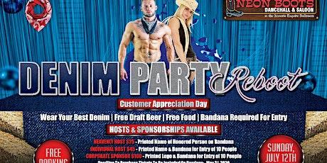 DENIM PARTY REBOOT Customer Appreciation Party!!! tickets