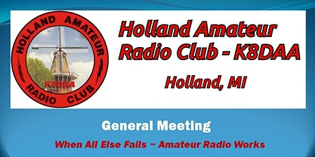 Holland Amateur Radio Club General Meeting ***Update - See Event Details*** tickets