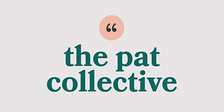 the pat collective discusses: imposter syndrome tickets