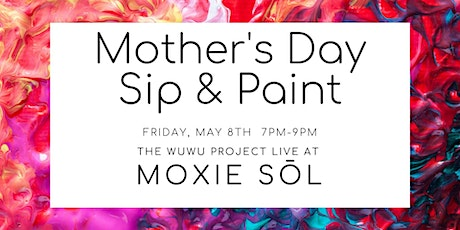 Mother's Day Sip & Paint tickets
