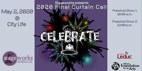 C E L E B R A T E - Final Curtain Call Preschool Show 10:00 a.m. tickets