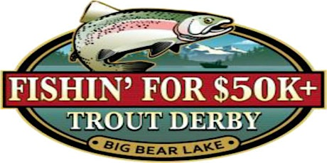 2020 Fishin' For 50K Trout Derby tickets