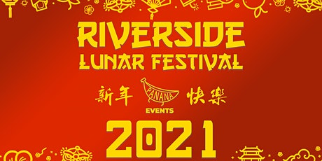 2021 Riverside Lunar Festival: January 30-31 tickets