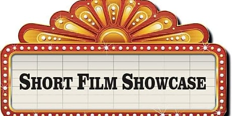 Locally Produced Short Film Showcase!-POSTPONED tickets