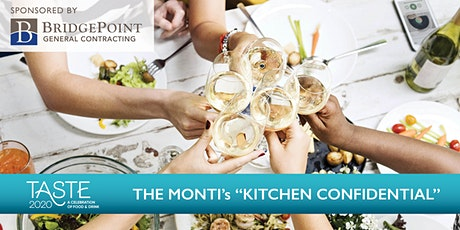 "TASTE 2020 presents The Monti's ""Kitchen Confidential"" tickets"