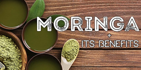Postponed – TBD: Free Health Seminar: Moringa + Its Benefits tickets
