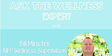 Postponed – TBD: Free Special Event: Ask the Wellness Expert tickets