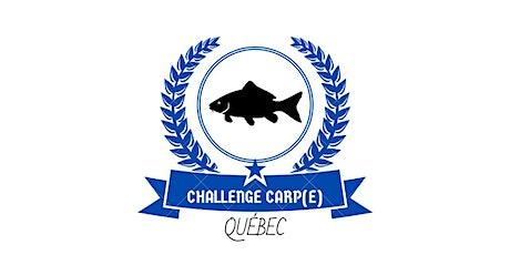Challenge Carp(e) Québec billets