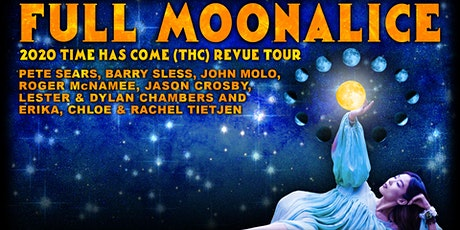POSTPONED - FULL MOON ALICE - Time has Come Revue tickets