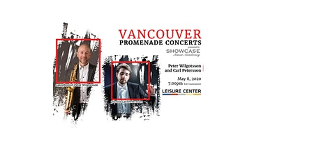 Vancouver Promenade Concerts:  Peter Wilgotsson, Carl Petersson tickets