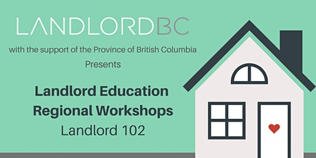 Landlord 102 - Regional Education, Kelowna tickets
