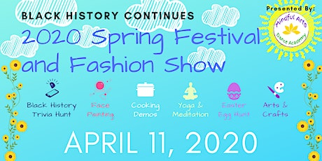 Black History Continues 2020 Spring Festival and Fashion Show tickets
