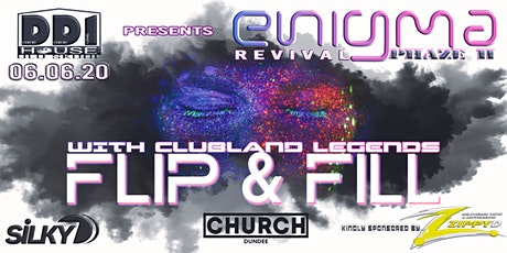 DD1 House Presents - Enigma Revival Phaze II with FLIP & FILL tickets