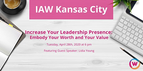 Increase Your Leadership Presence: Embody Your Worth and Your Value tickets