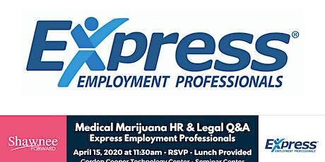 Medical Marijuana HR Q&A - Express Employment Professionals tickets