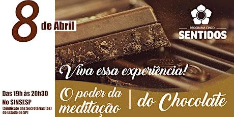 Meditação com Chocolate ingressos