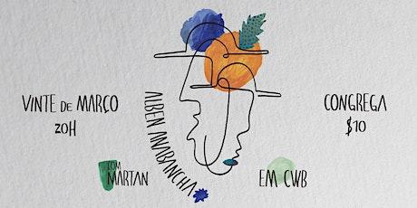 ADIADO! | Alben Anabancha em Curitiba - com Martan ingressos