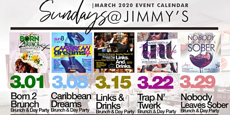 4.5  | SUNDAYs at Jimmys|Bottomless Brunch & Day Party|Hosted by MTA Rocky tickets