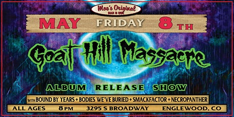 Goat Hill Massacre (Album Release Show) w/ Special Guests tickets